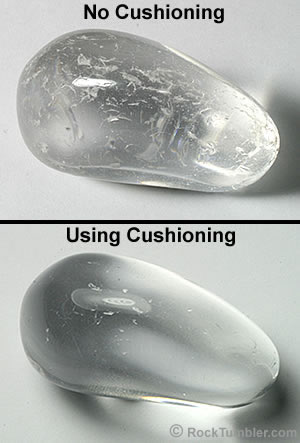 Quartz tumbled with and without cushioning