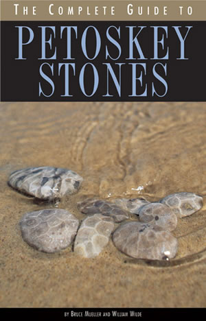 Complete guide to petoskey stones
